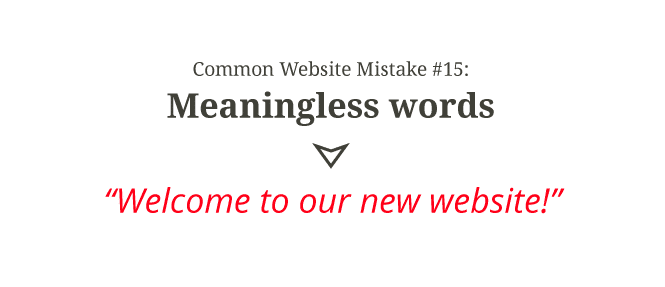 Common website mistake #15: Meaningless words