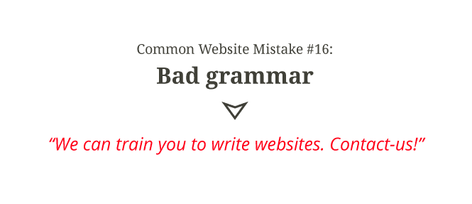 Common website mistake #16: Bad grammar