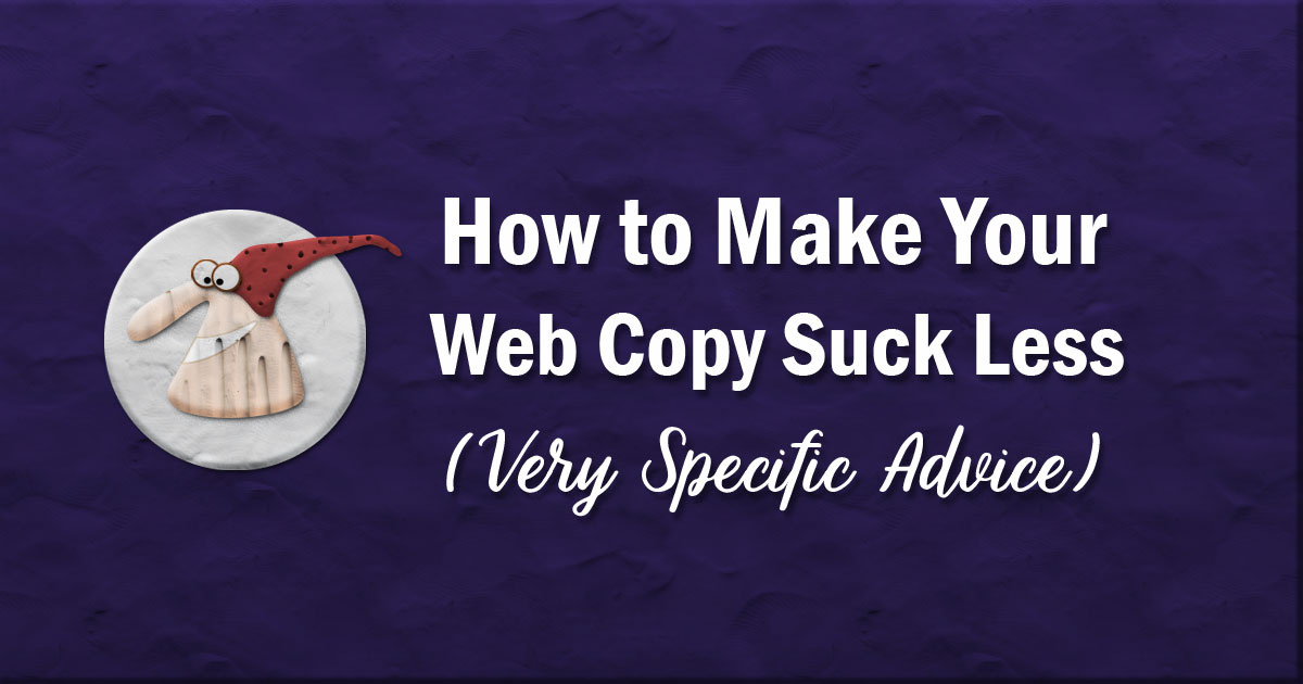 How to make your web copy suck less
