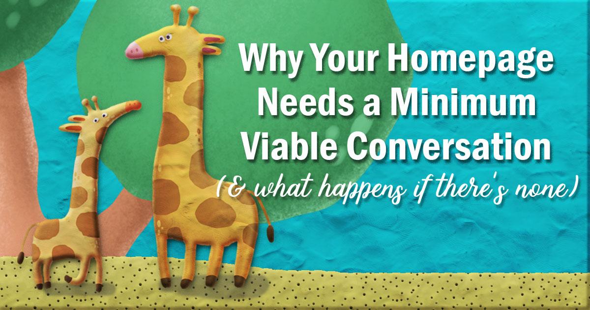 Minimum viable conversation on homepage