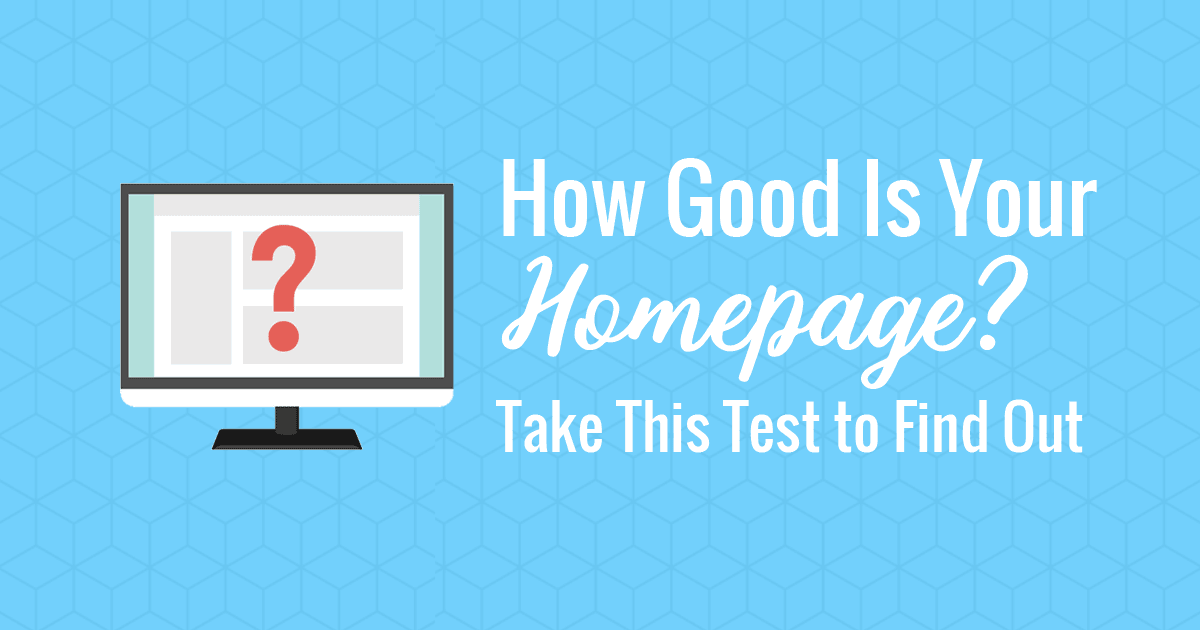 How good is your homepage?