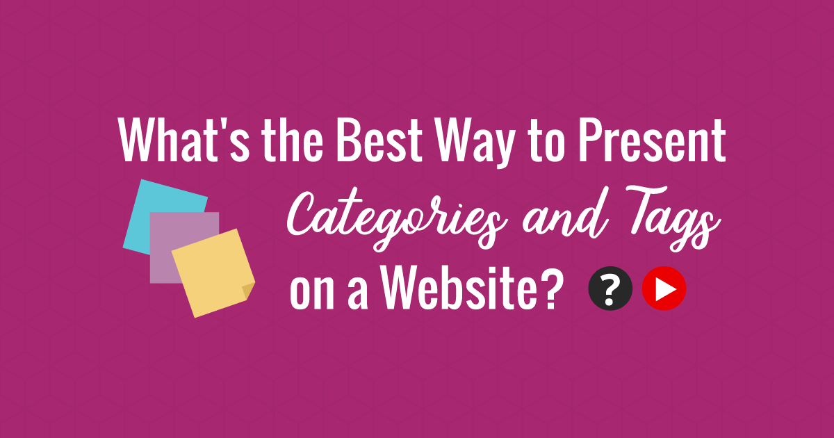 What's the best way to present categories and tags on a website?