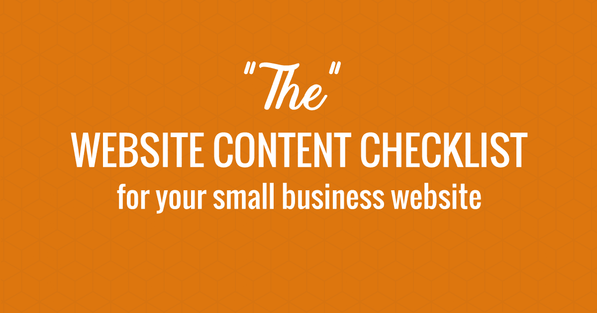 The Website Content Checklist for Your Small Business Website
