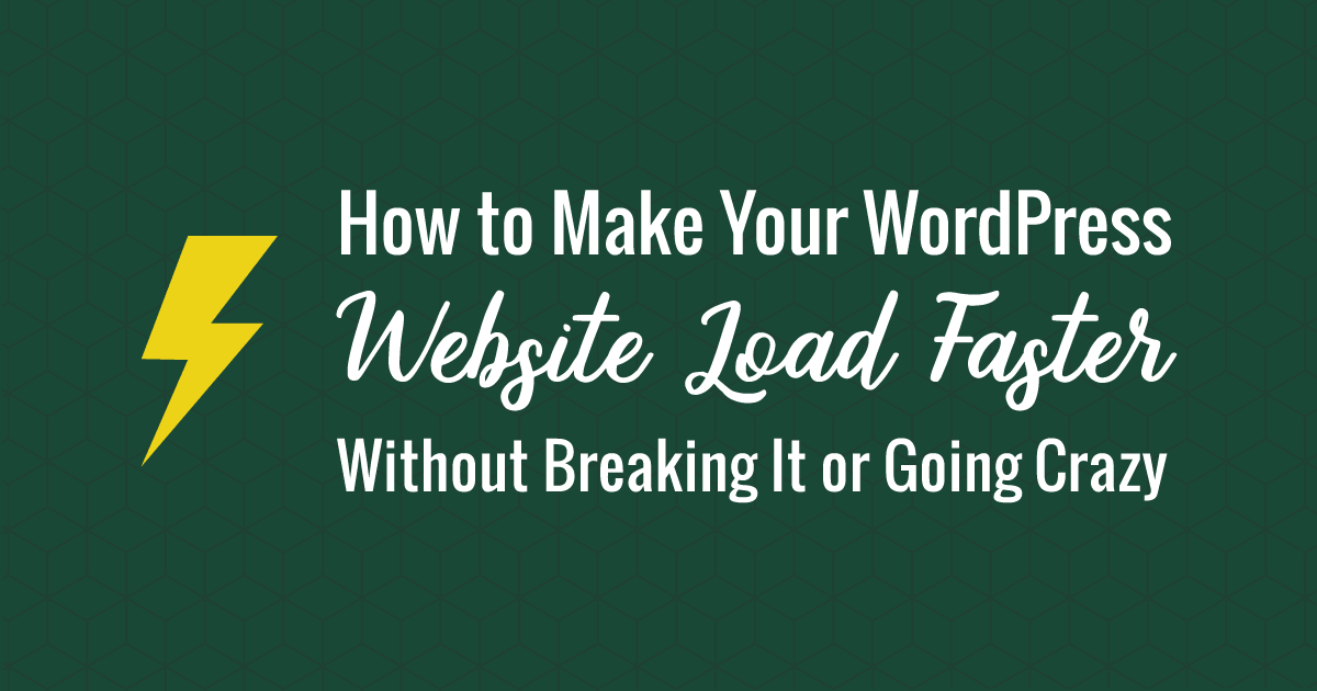 How to Make Your Website Load Faster in WordPress