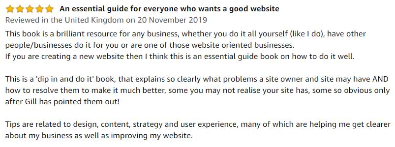 Book review: This book is a brilliant resource for any business, whether you do it all yourself (like I do), have other people/businesses do it for you or are one of those website oriented businesses. If you are creating a new website then I think this is an essential guide book on how to do it well.