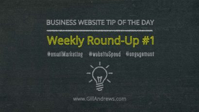 Business Website Tip of the Day: Weekly Round-Up #1