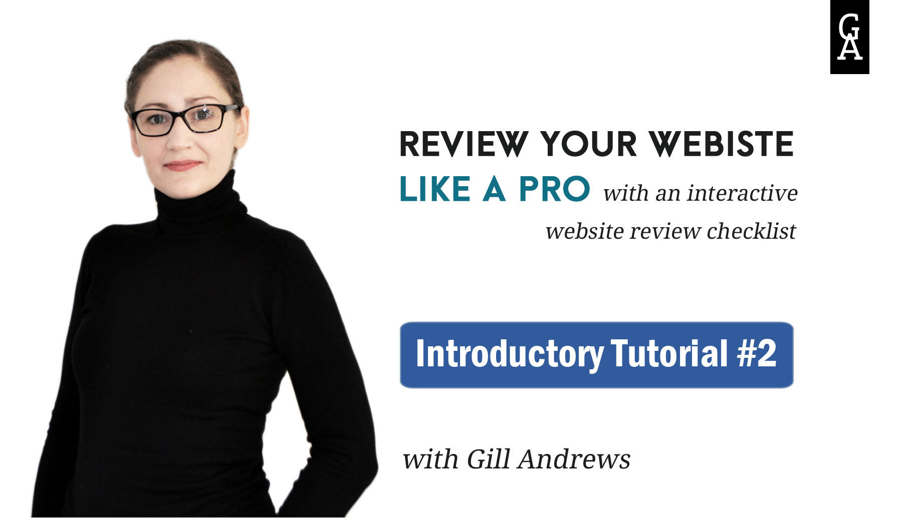 Website review checklist: Introductory tutorial 2